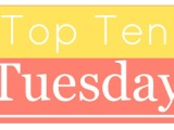 Top Ten Tuesday: Top Ten Most Frustrating Characters EVER